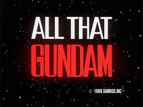 All That Gundam